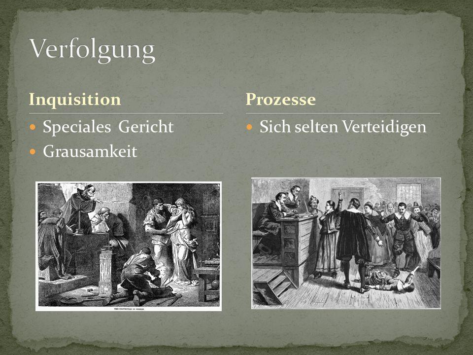 Verfolgung Inquisition Prozesse Speciales Gericht Grausamkeit