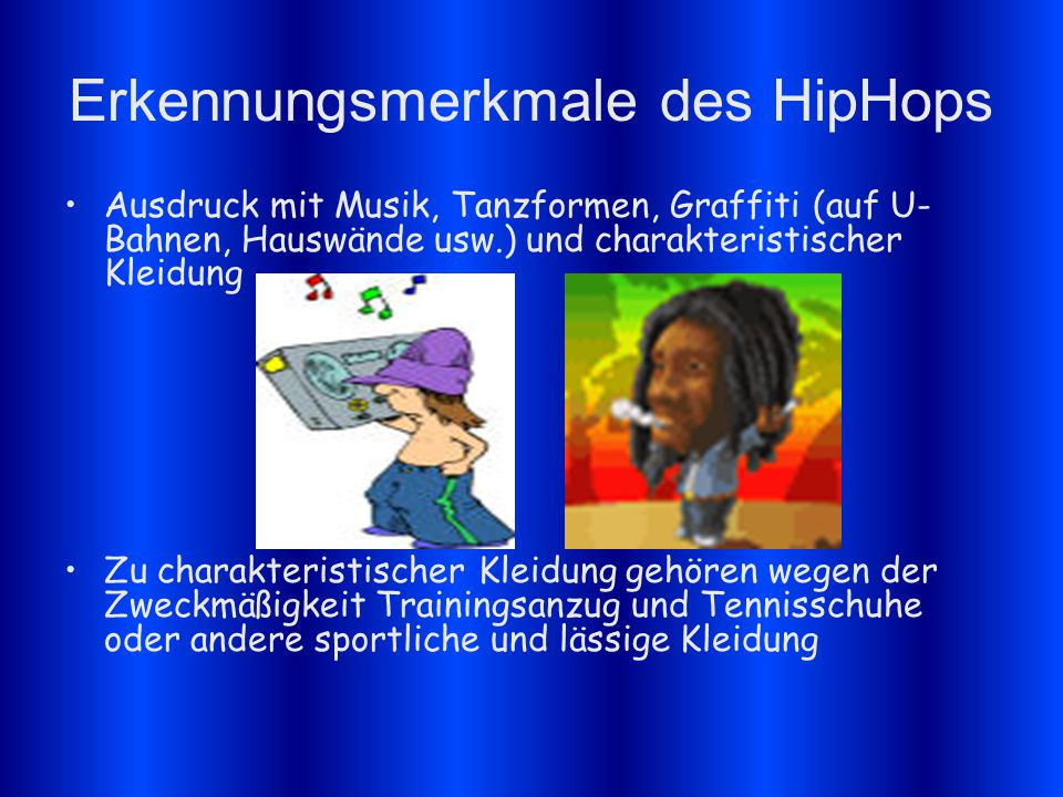 Erkennungsmerkmale des HipHops