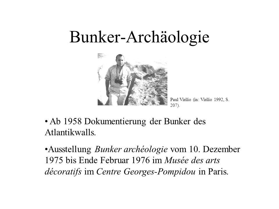 Bunker-Archäologie Paul Virilio (in: Virilio 1992, S. 207). Ab 1958 Dokumentierung der Bunker des Atlantikwalls.
