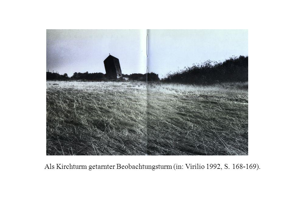 Als Kirchturm getarnter Beobachtungsturm (in: Virilio 1992, S. 168-169).