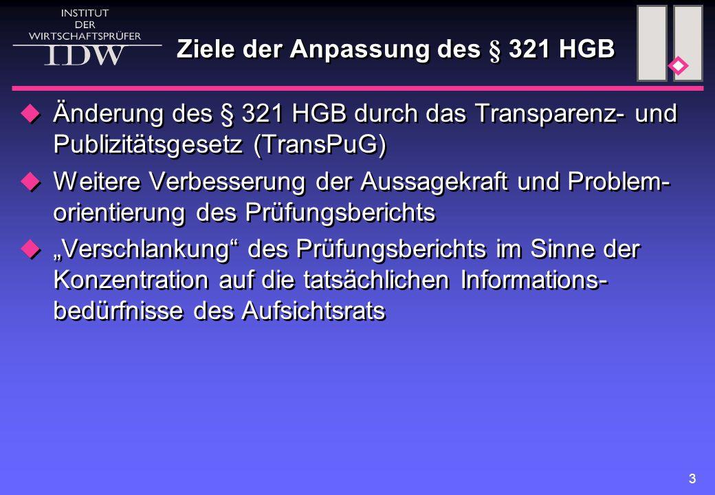 Ziele der Anpassung des § 321 HGB