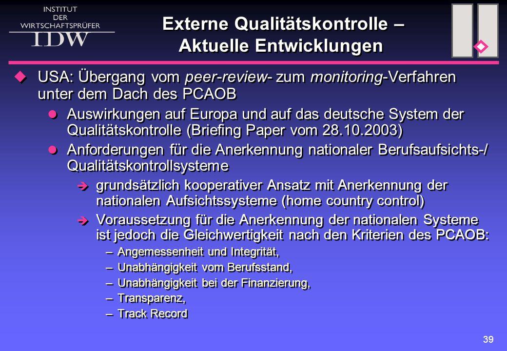 Externe Qualitätskontrolle – Aktuelle Entwicklungen