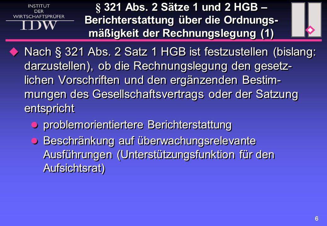 § 321 Abs. 2 Sätze 1 und 2 HGB – Berichterstattung über die Ordnungs-mäßigkeit der Rechnungslegung (1)