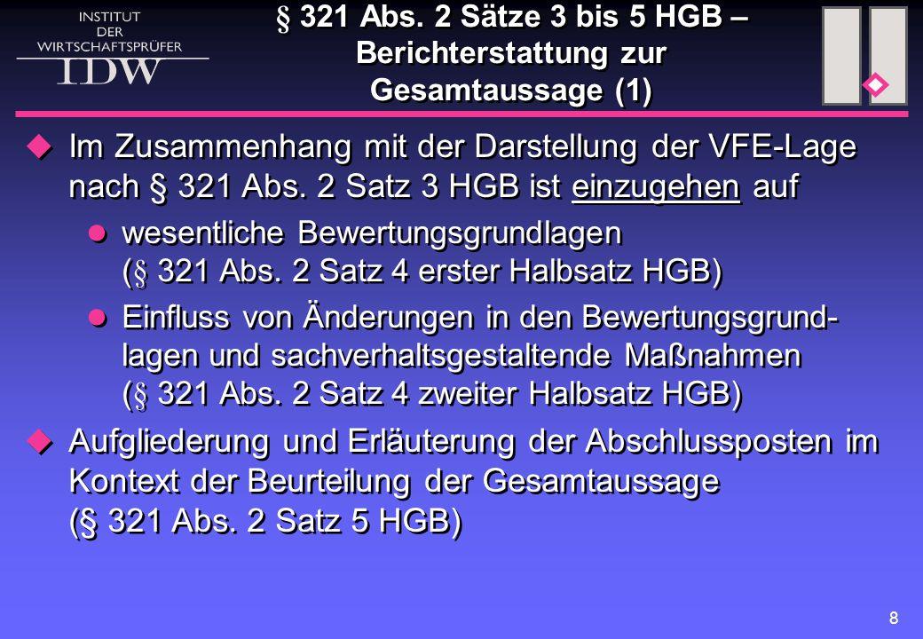 § 321 Abs. 2 Sätze 3 bis 5 HGB – Berichterstattung zur Gesamtaussage (1)