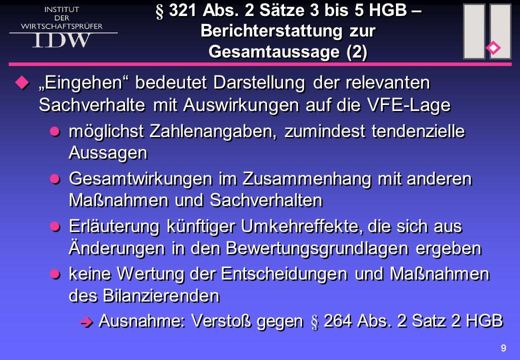 § 321 Abs. 2 Sätze 3 bis 5 HGB – Berichterstattung zur Gesamtaussage (2)