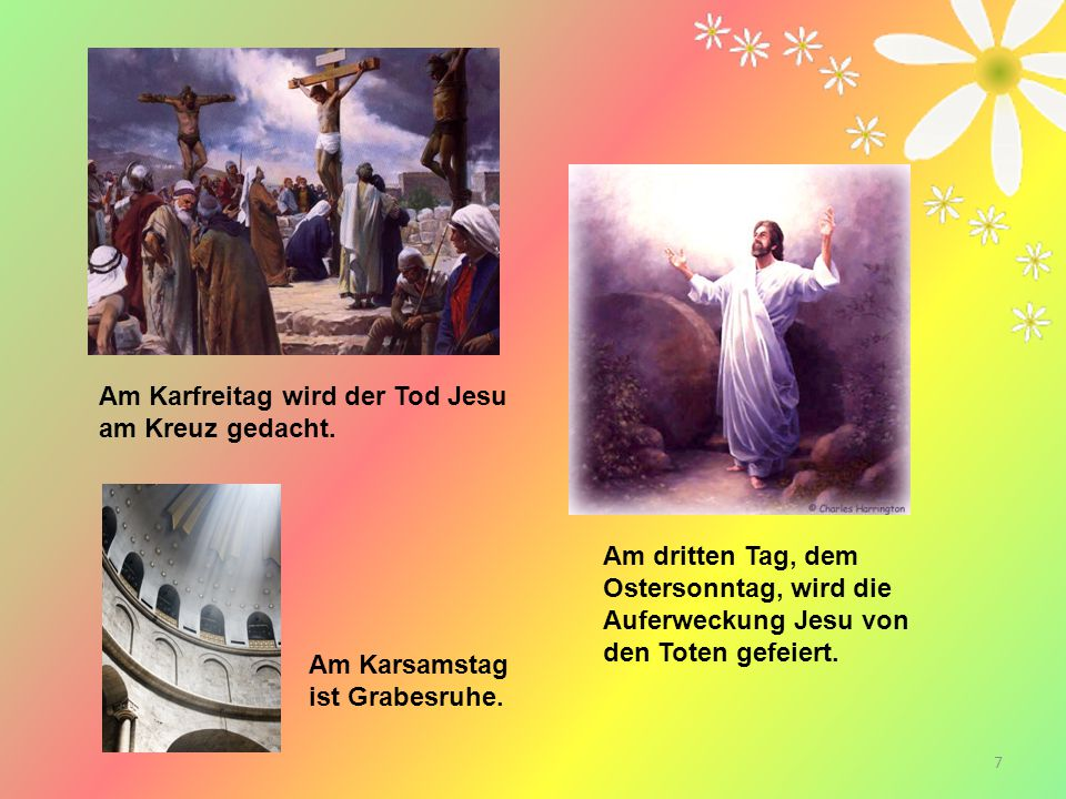 Am Karfreitag wird der Tod Jesu am Kreuz gedacht.