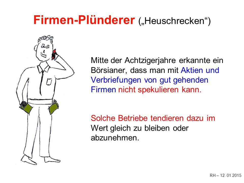 """Firmen-Plünderer (""""Heuschrecken )"""