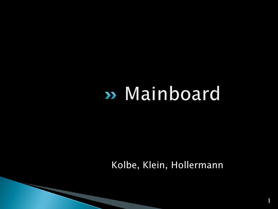 Mainboard Kolbe, Klein, Hollermann