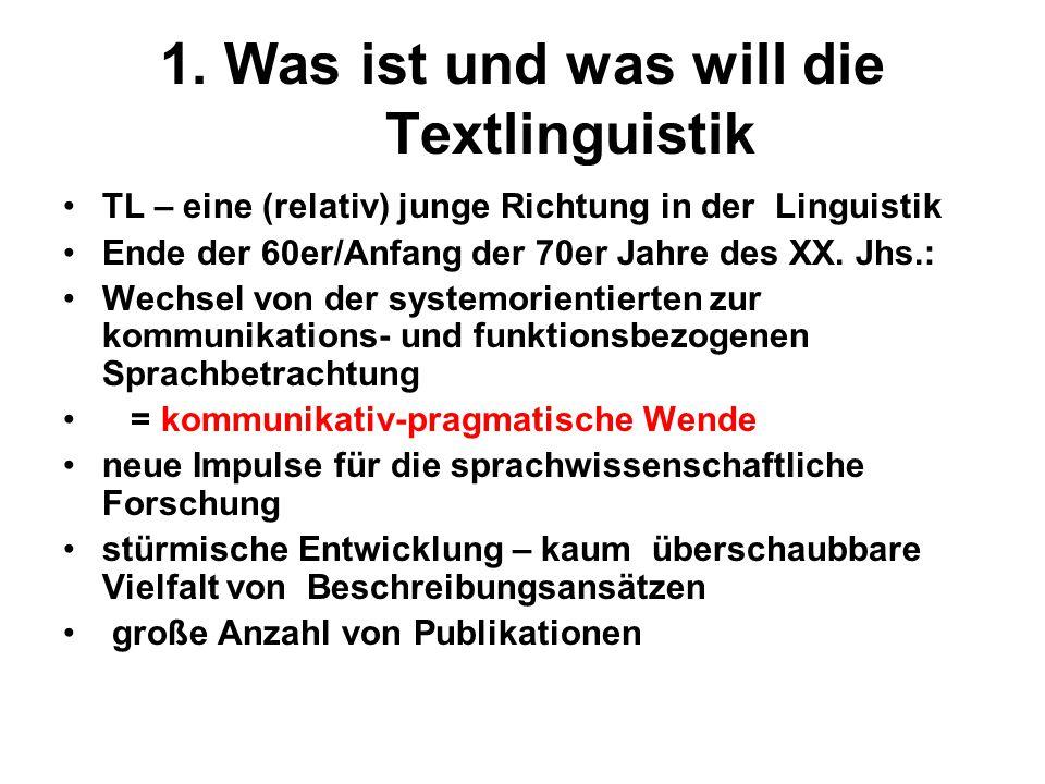 1. Was ist und was will die Textlinguistik