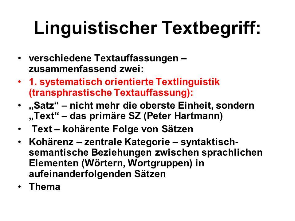 Linguistischer Textbegriff: