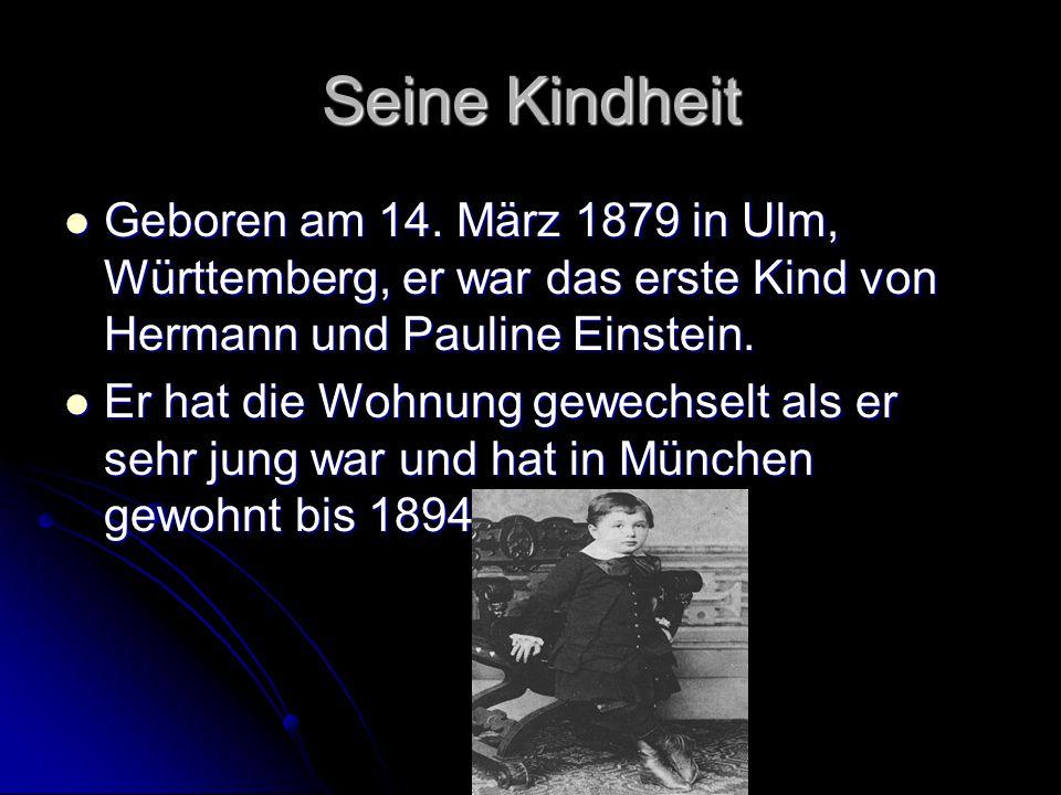 Seine Kindheit Geboren am 14. März 1879 in Ulm, Württemberg, er war das erste Kind von Hermann und Pauline Einstein.