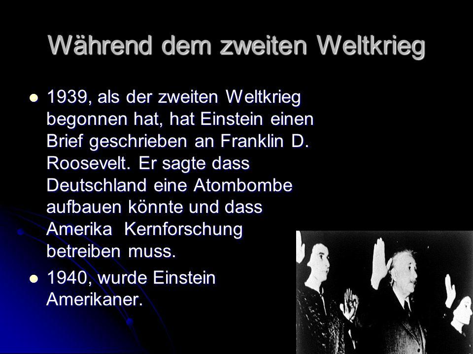 Während dem zweiten Weltkrieg