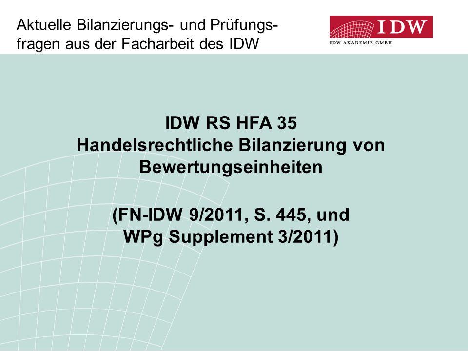 IDW RS HFA 35 Handelsrechtliche Bilanzierung von Bewertungseinheiten