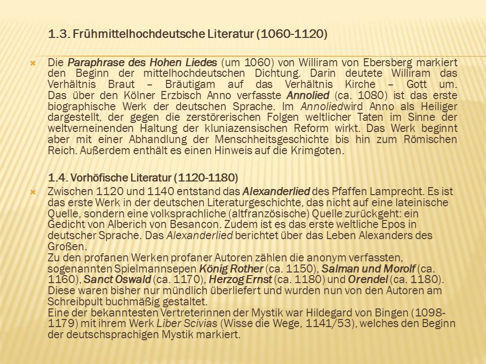 1.3. Frühmittelhochdeutsche Literatur (1060-1120)