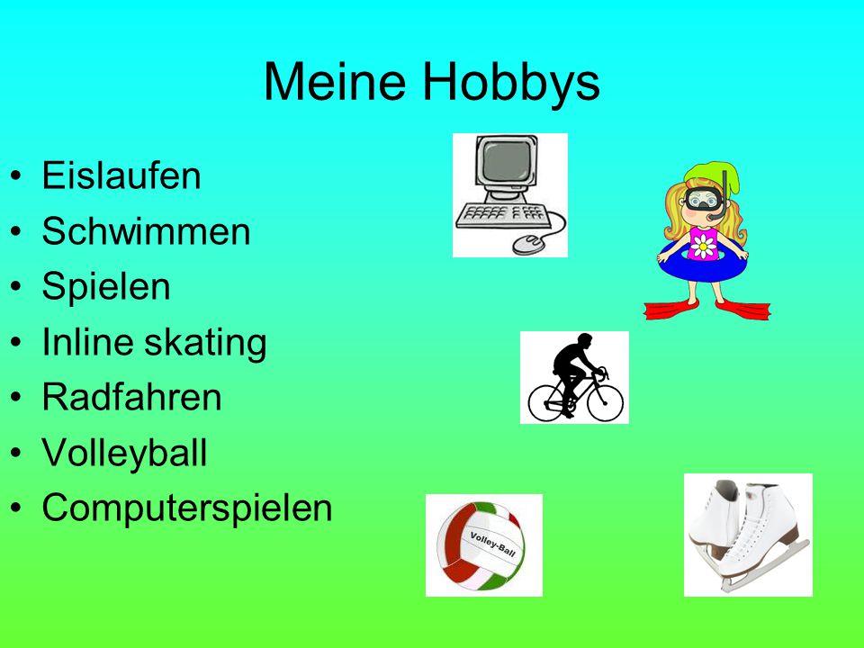 Meine Hobbys Eislaufen Schwimmen Spielen Inline skating Radfahren