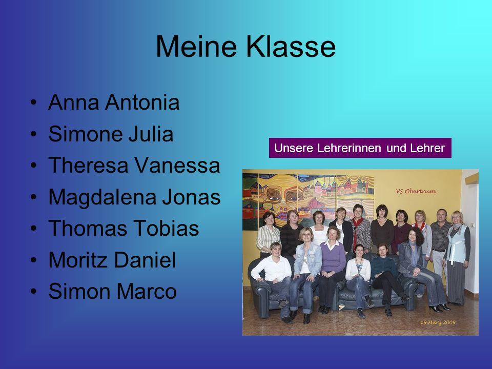 Meine Klasse Anna Antonia Simone Julia Theresa Vanessa Magdalena Jonas