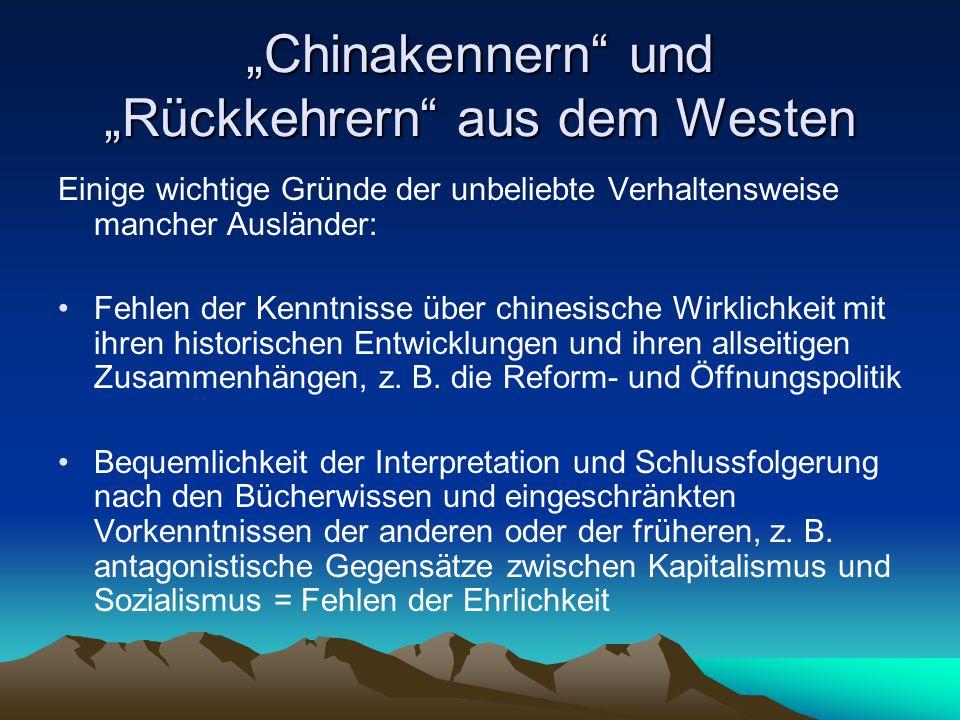 """""""Chinakennern und """"Rückkehrern aus dem Westen"""