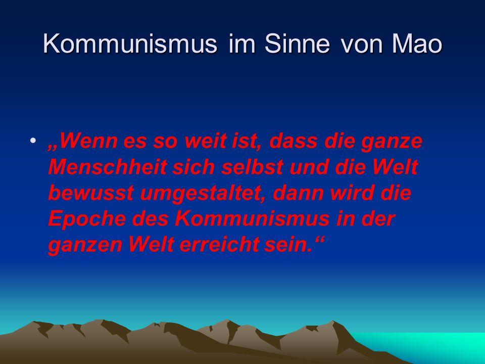 Kommunismus im Sinne von Mao
