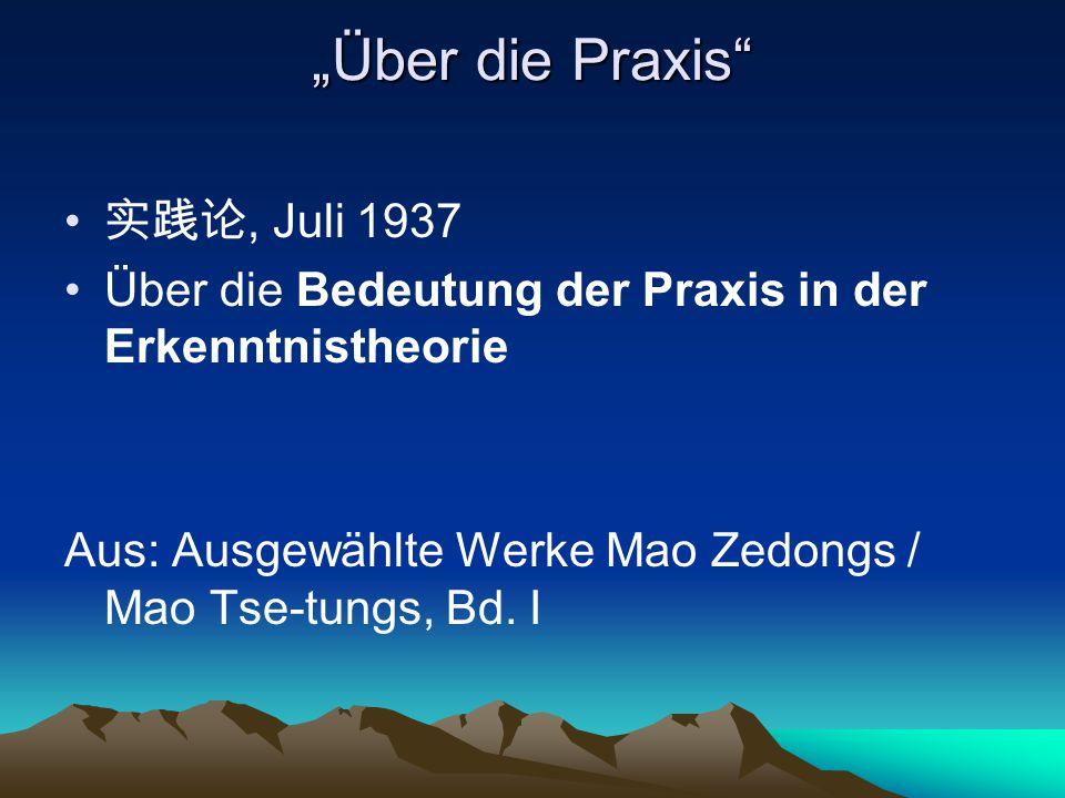 """Über die Praxis 实践论, Juli 1937"