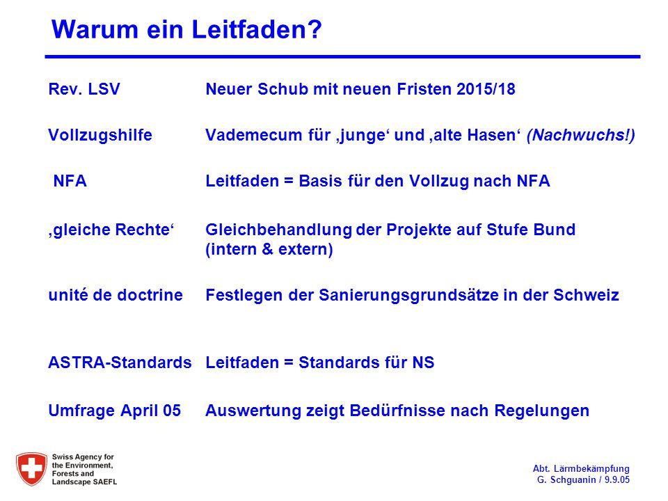 Warum ein Leitfaden Rev. LSV Neuer Schub mit neuen Fristen 2015/18