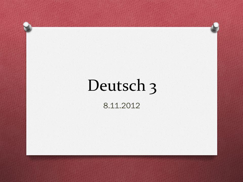 Deutsch 3 8.11.2012