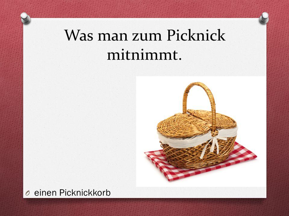 Was man zum Picknick mitnimmt.