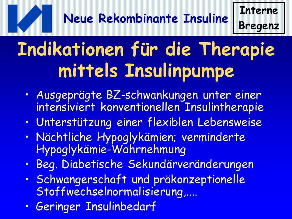 Indikationen für die Therapie mittels Insulinpumpe
