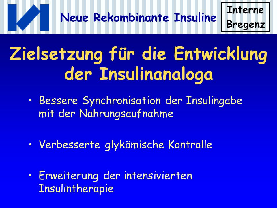 Zielsetzung für die Entwicklung der Insulinanaloga