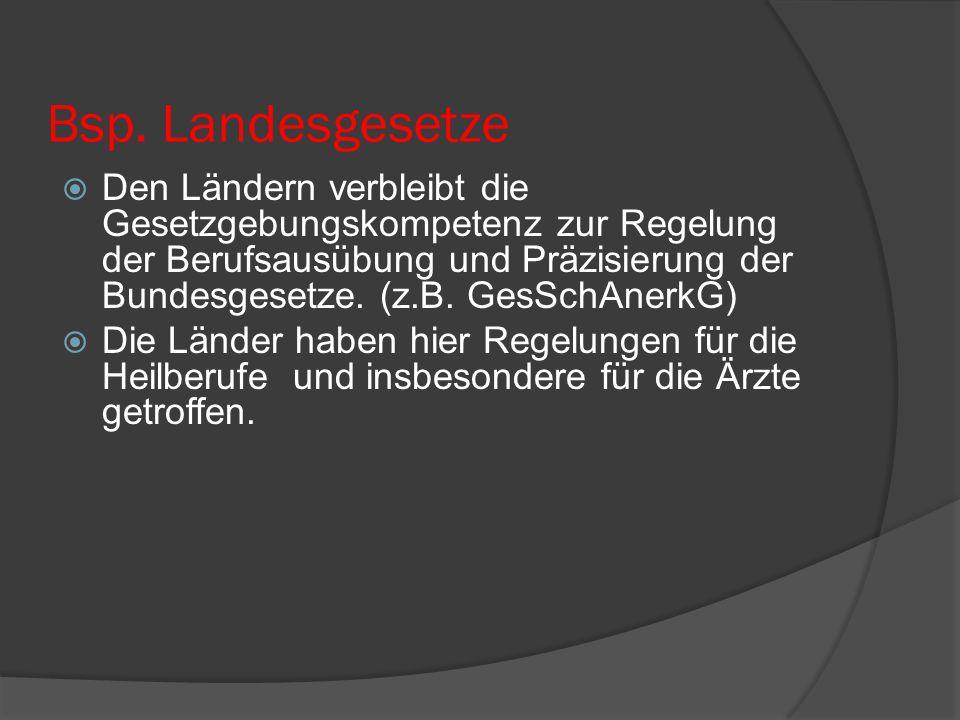 Bsp. Landesgesetze