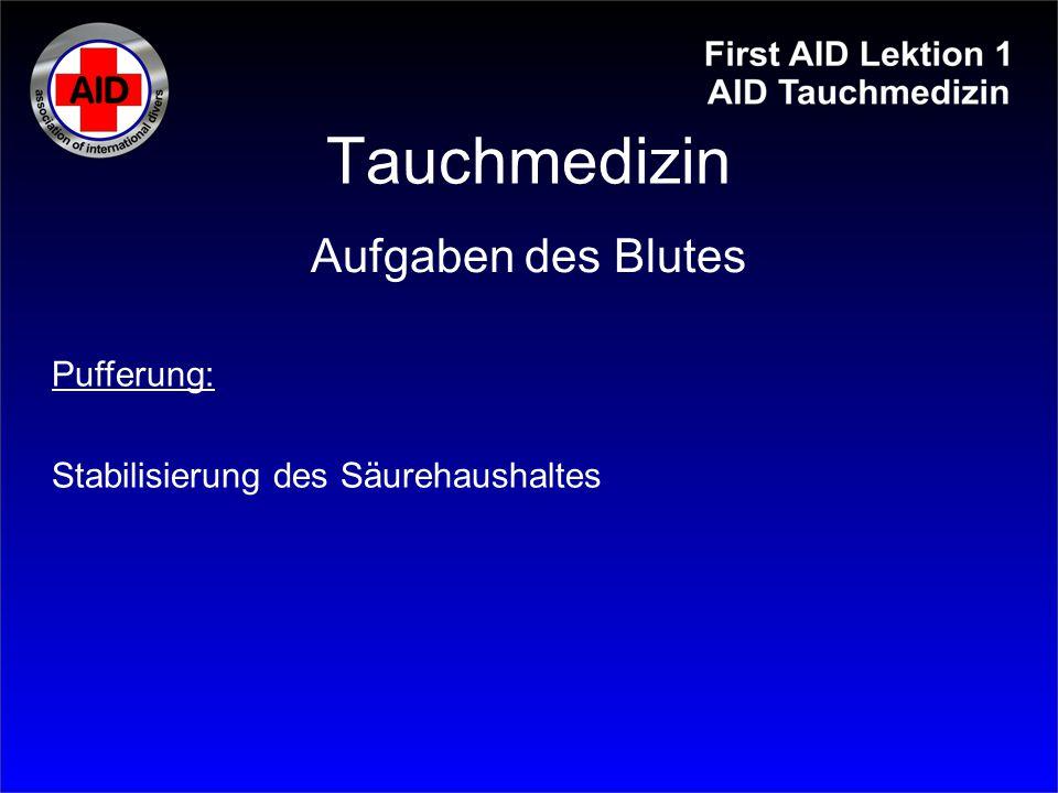 Tauchmedizin Aufgaben des Blutes Pufferung: