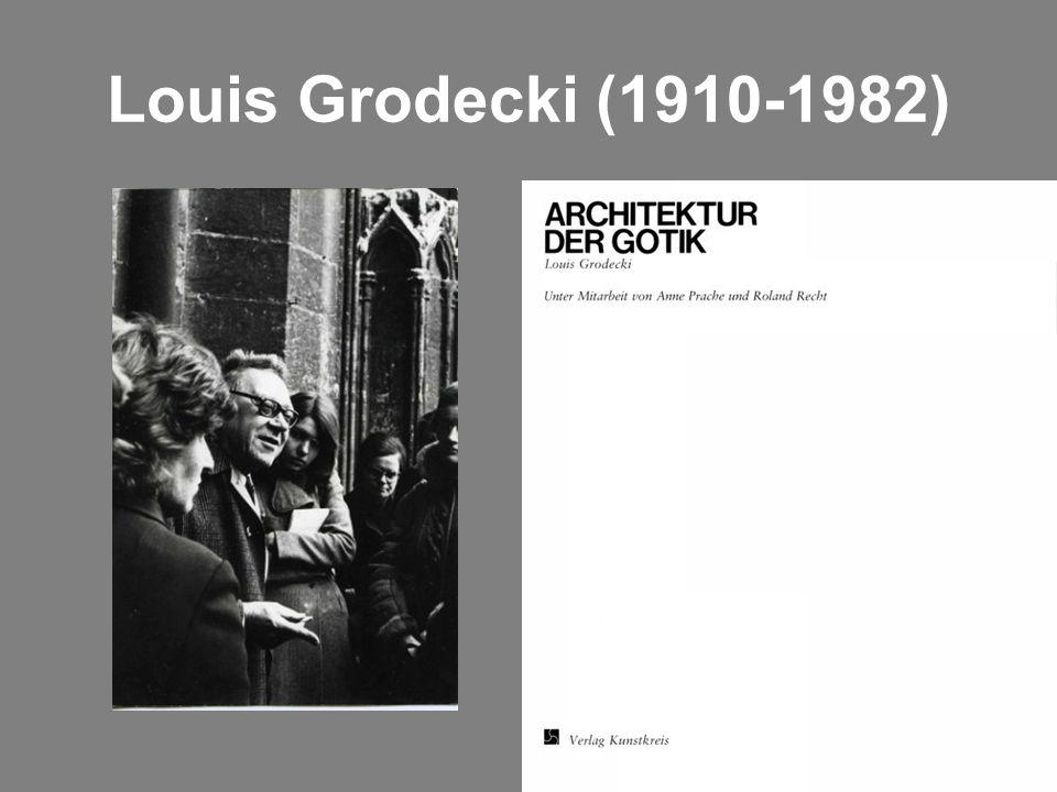 Louis Grodecki (1910-1982)