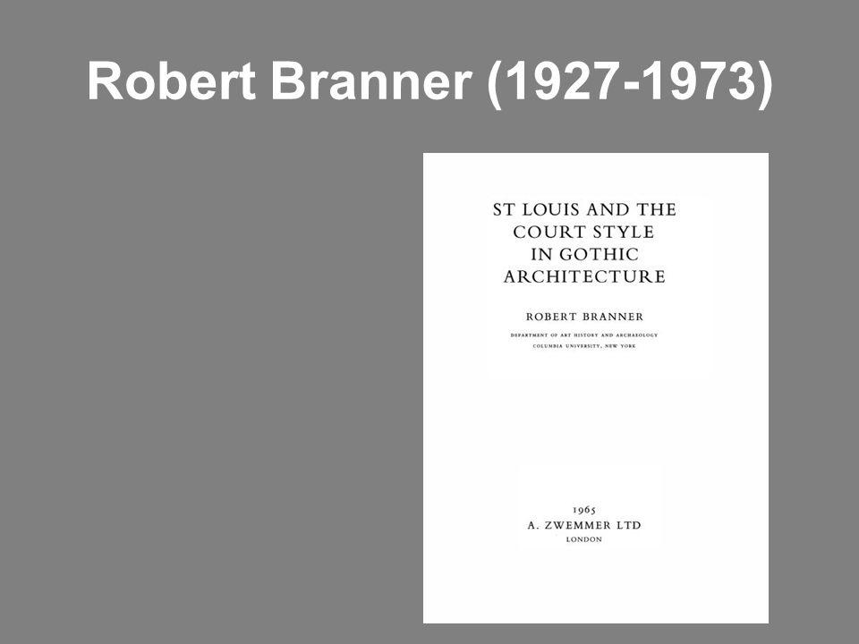 Robert Branner (1927-1973)