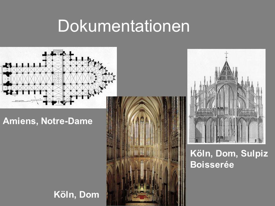 Dokumentationen Amiens, Notre-Dame Köln, Dom, Sulpiz Boisserée