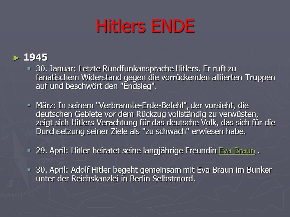 Hitlers ENDE 1945.