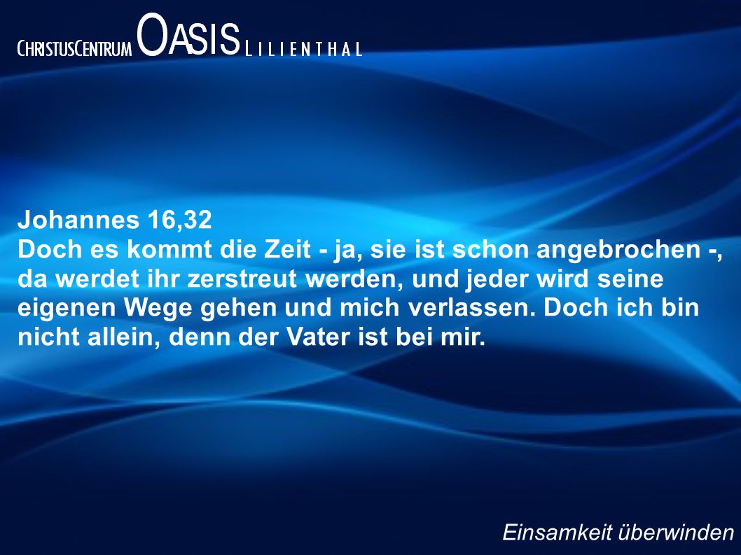 Johannes 16,32
