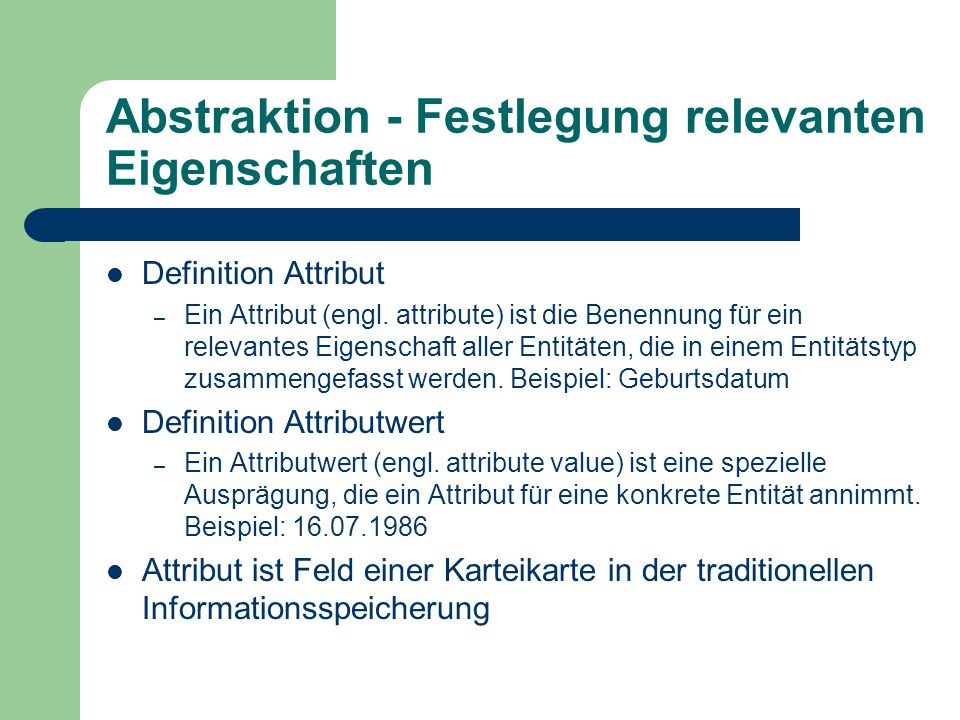 Abstraktion - Festlegung relevanten Eigenschaften