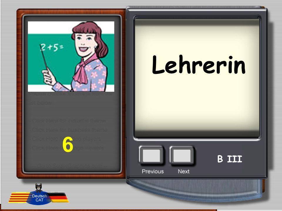 Lehrerin 6 B III