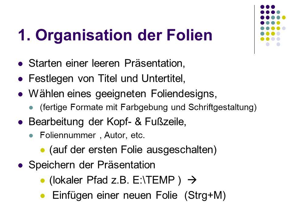 1. Organisation der Folien