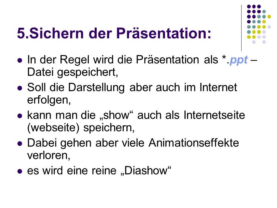 5.Sichern der Präsentation: