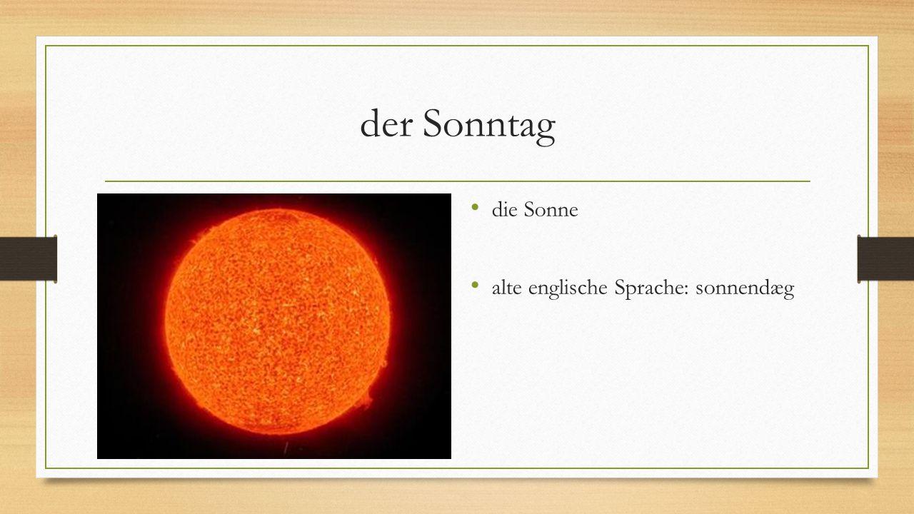 der Sonntag die Sonne alte englische Sprache: sonnendæg