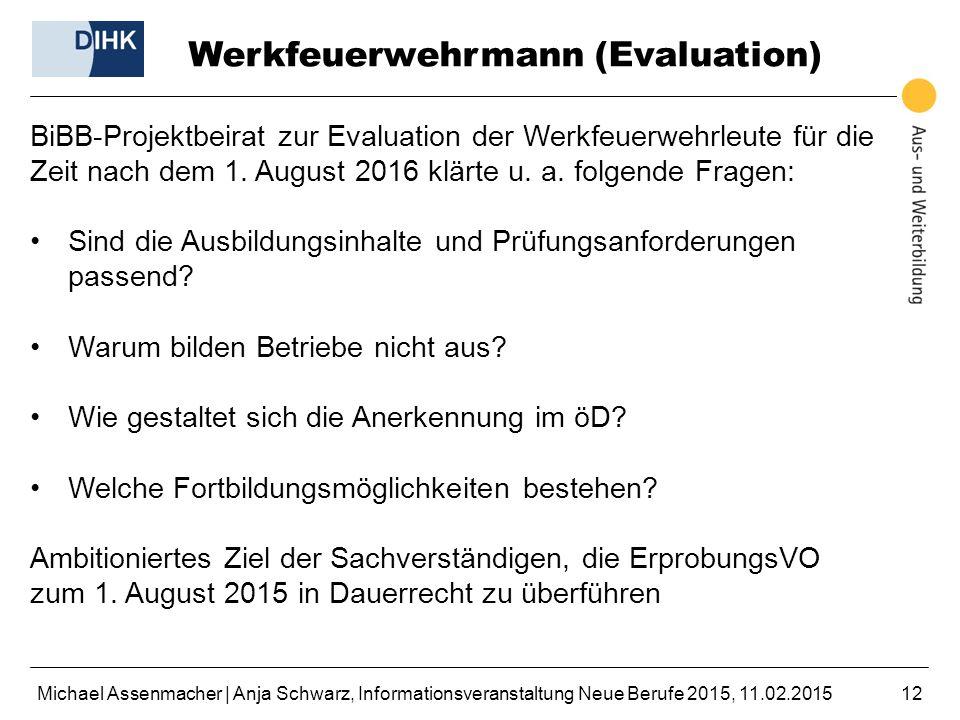 Werkfeuerwehrmann (Evaluation)