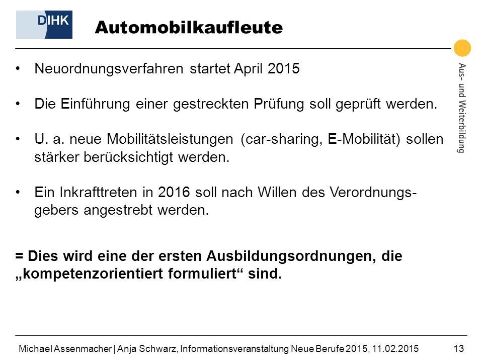 Automobilkaufleute Neuordnungsverfahren startet April 2015
