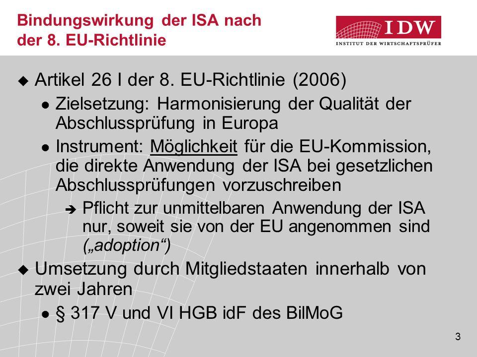 Bindungswirkung der ISA nach der 8. EU-Richtlinie