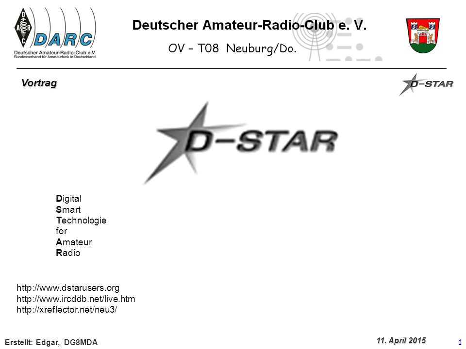 OV – T08 Neuburg/Do. Vortrag Digital Smart Technologie for Amateur