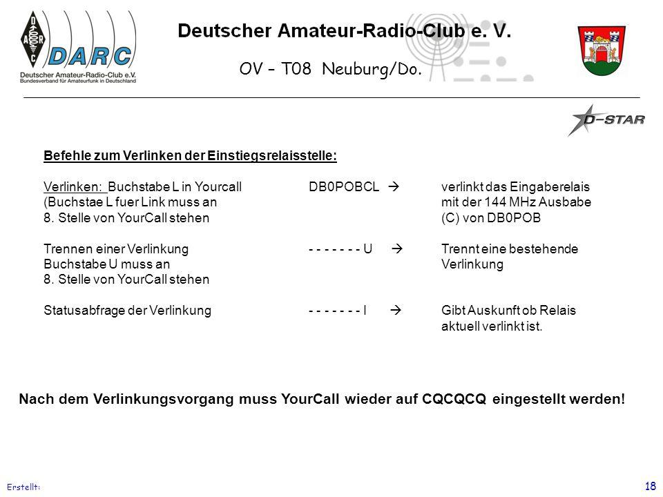 OV – T08 Neuburg/Do. Befehle zum Verlinken der Einstiegsrelaisstelle: