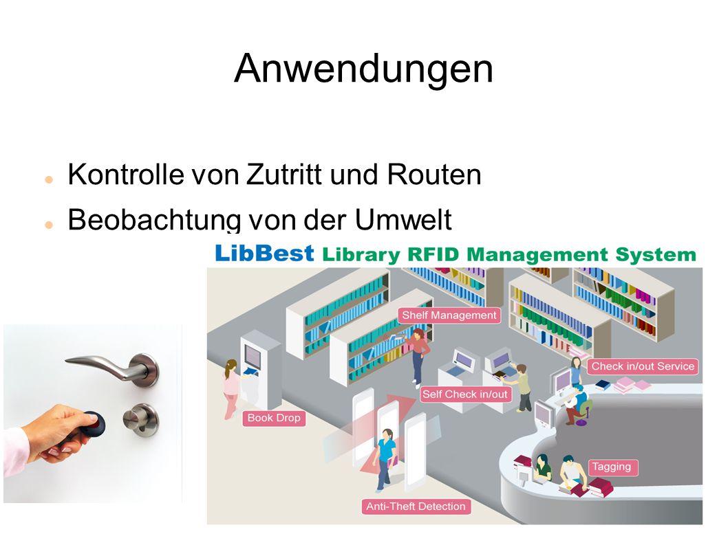 Anwendungen Kontrolle von Zutritt und Routen