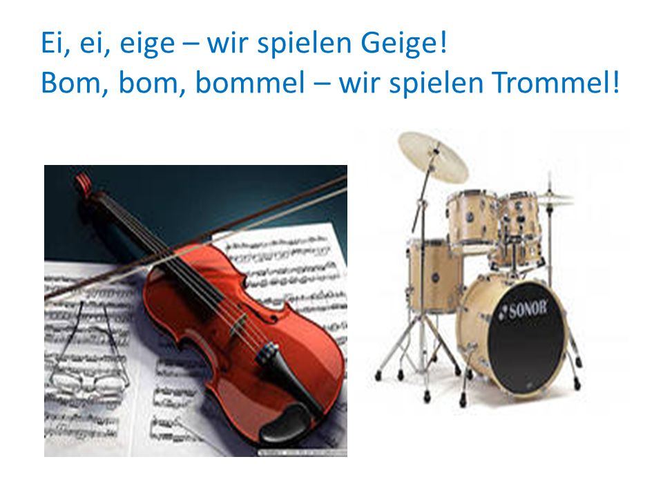 Ei, ei, eige – wir spielen Geige
