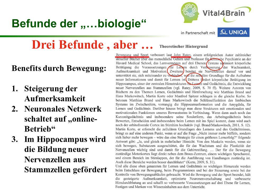 """Drei Befunde , aber … Befunde der """"…biologie Benefits durch Bewegung:"""