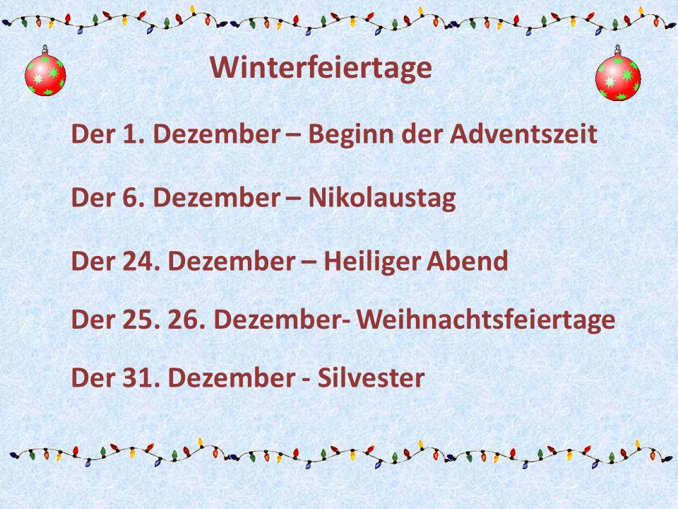 Winterfeiertage Der 1. Dezember – Beginn der Adventszeit