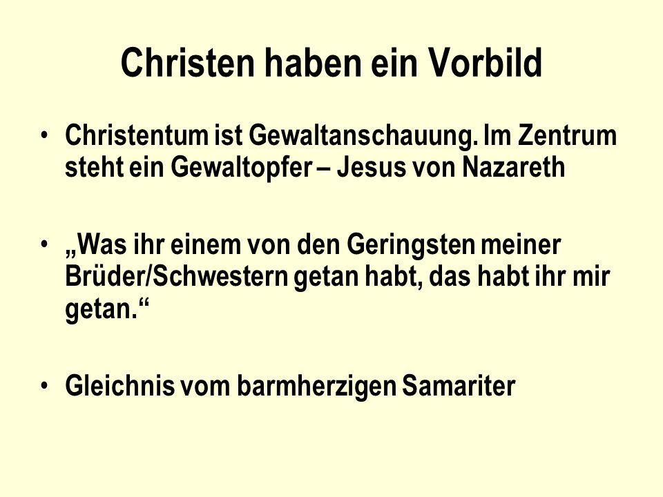 Christen haben ein Vorbild